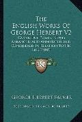 English Works of George Herbert V2 : Cambridge Poems, Newly Arranged and Annotated and Consi...