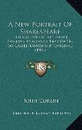A New Portrait Of Shakespeare: The Case Of The Ely Palace Painting As Against That Of The So...