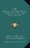 Songs of the Trees : Pictures, Rhymes and Tree Biographies (1903)