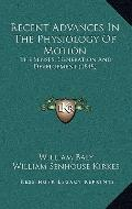 Recent Advances in the Physiology of Motion : The Senses, Generation and Development (1848)