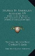 Stories by American Authors V9 : Marse Chan; Mr. Bixby's Christmas Visitor; Eli; Young Stron...