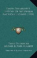 David Zeisberger's History of Northern American Indians