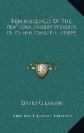 Reminiscences of the Pen' Folk, Paisley Weavers of Other Days, Etc