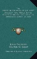 Bruce or the Book of the Most Excellent and Noble Prince, Robert de Broyss, King of Scots : ...