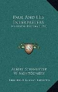 Paul and His Interpreters : A Critical History (1912)