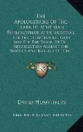 Apologeticks of the Learned Athenian Philosopher Athenagoras : For the Christian Religion an...