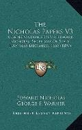 Nicholas Papers V3 : Correspondence of Sir Edward Nicholas, Secretary of State, July, 1655-D...