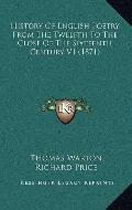 History of English Poetry from the Twelfth to the Close of the Sixteenth Century V1