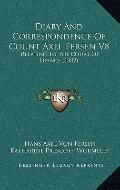 Diary and Correspondence of Count Axel Fersen V8 : Relating to the Court of France (1902)