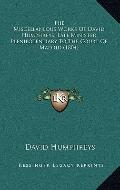 Miscellaneous Works of David Humphreys, Late Minister Plenipotentiary to the Court of Madrid