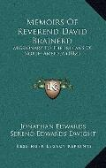 Memoirs of Reverend David Brainerd : Missionary to the Indians of North America (1884)