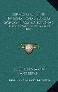 Sermons on the International Sunday School Lessons For 1893 : Gospel from Two Testaments (1892)