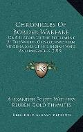 Chronicles of Border Warfare : Or A History of the Settlement by the Whites of Northwestern ...