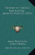 History of Indian and Eastern Architecture V1