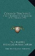 College Teaching : Studies in Methods of Teaching in the College (1920)