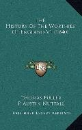 History of the Worthies of England V1
