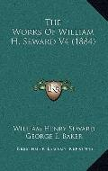 Works of William H Seward V4
