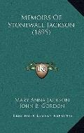Memoirs Of Stonewall Jackson (1895)