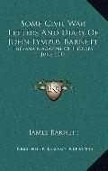 Some Civil War Letters and Diary of John Lympus Barnett : Indiana Magazine of History, June ...