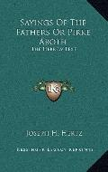 Sayings of the Fathers or Pirke Aboth : The Hebrew Text