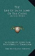 Life of Saint John of the Cross : Mystical Doctor