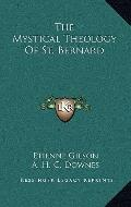 Mystical Theology of St Bernard