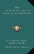 Life and Letters of Fielding H Garrison