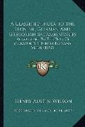 Classified Index to the Leonine, Gelasian and Gregorian Sacramentaries : According to the Te...