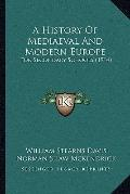 History of Mediaeval and Modern Europe : For Secondary Schools (1914)