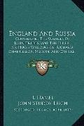 England and Russi : Comprising the Voyages of John Tradescant the Elder, Sir Hugh Willoughby...