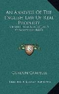 Analysis of the English Law of Real Property : Chiefly from Blackstone's Commentary (1887)