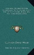 General Outline of Civil Government in the United States, the States, Counties, Townships, C...