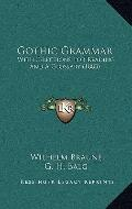 Gothic Grammar : With Selections for Reading and A Glossary (1883)
