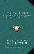 Everyday Ethics : Addresses Delivered in the Page Lecture Series, 1909 (1910)