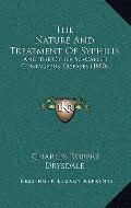Nature and Treatment of Syphilis : And the Other So-Called Contagious Diseases (1880)