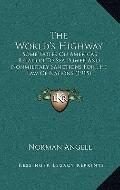 World's Highway : Some Notes on America's Relation to Sea Power and Nonmilitary Sanctions fo...