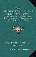 Philosophical Radicals and Other Essays : With Chapters Reprinted on the Philosophy of Relig...