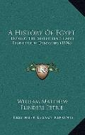History of Egypt : During the Seventeenth and Eighteenth Dynasties (1896)