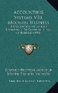 Accounting Systems V10, Modern Business : A Description of Systems Appropriate to Different ...