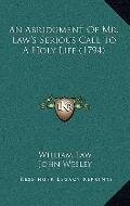 Abridgment of Mr Law's Serious Call to a Holy Life