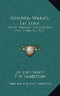 Artemus Ward's Lecture : As Delivered at the Egyptian Hall, London (1869)