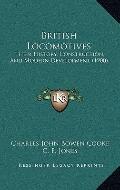 British Locomotives : Their History, Construction, and Modern Development (1900)