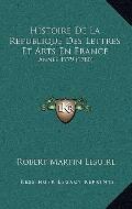 Histoire de la Republique des Lettres et Arts en France : Annee 1779 (1780)
