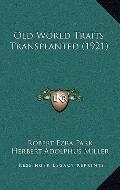 Old World Traits Transplanted