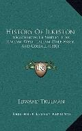 History of Ilkeston : Together with Shipley, Kirk Hallam, West Hallam, Dale Abbey, and Cossa...
