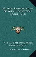 Military Reminiscences of Wiliam Robertson Boggs
