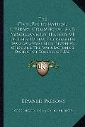 Civil, Ecclesiastical, Literary, Commercial, and Miscellaneous History V1 : Of Leeds, Halifa...