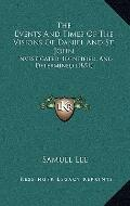 Events and Times of the Visions of Daniel and St John : Investigated, Identified, and Determ...