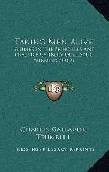 Taking Men Alive : Studies in the Principles and Practice of Individual Soul Winning (1912)