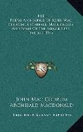Poems and Songs of John Mac Codrum, Archibald MacDonald, and Some of the Minor Uist Bards